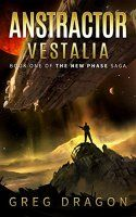 Anstractor Vestalia: A Space Adventure (The New Phase Book - http://freebiefresh.com/anstractor-vestalia-a-space-adventure-the-free-kindle-review/