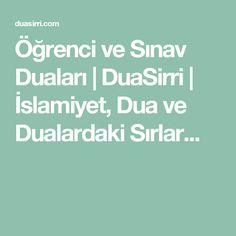 Öğrenci ve Sınav Duaları   DuaSirri   İslamiyet, Dua ve Dualardaki Sırlar...