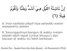 Quote from the Holy Quran, Al-Muzzammil (73:6) #muslimpro http://www.muslimpro.com