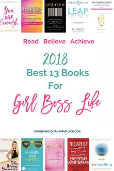 Read Believe Achieve! 2018 Best 13 Books for Girl Boss Life