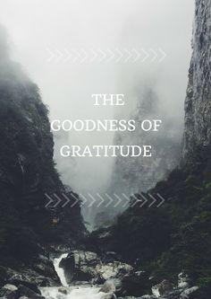 The Goodness of Gratitude