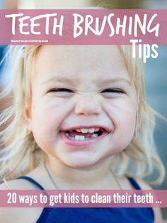Great tips and tricks to get your kids to brush and clean their teeth without constant nagging or going crazy in the process!