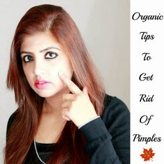 Pimples make our skin looks terrible when they break-out and moreover ,if not treated properly can leave a permanent black mark on our skin which looks awful. But yet again there is a solution to every misery and nothing is better than at least treating our daily basis small issues using natural and organic ways and that's the agenda of our today's discussion - Organic Tips To Get Rid Of Pimples. http://www.spiceupboringlife.com/2013/12/organic-tips-to-get-rid-of-pimples.html