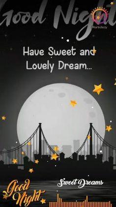Good Night Song, Good Night Prayer, Cute Good Night, Good Night Friends, Good Night Blessings, Good Night Sweet Dreams, Beautiful Good Night Quotes, Good Night Love Messages, Romantic Good Night