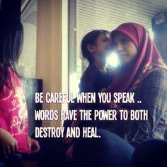 Azlibaloi | Be careful when you speak .. Words do have power.
