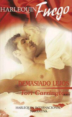 Tori Carrington - Demasiado Lejos