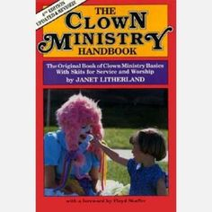 Clown Ministry Handbook - Litherland by Meriwether Publishing. $20.71. Skits and sketches for service and worship. Covers clown ministry basics with skits for service and worship. Tips for organizing a clown ministry troupe. Descriptive information about clown types, makeup, costumes, props, and performance techniques. A book of clown ministry basics with skits for service and worship. Covers organizing a clown ministry troupe for in churches or an outreach pr...