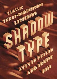 Shadow Type: Classic Three-Dimensional Lettering | My Design Shop