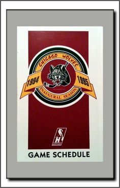 Chicago Wolves: Original 1st Year Schedule (1994-1995)