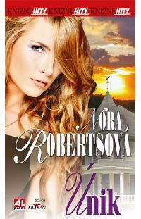 Únik - Nora Roberts #alpress #noraroberts #bestseller #román #knihy