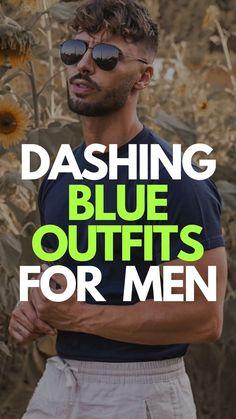 Dashing Blue Outfits For Men Fashion 2020, Men's Fashion, Fashion Tips, Blue Outfits, Royal Colors, Blue Trousers, Mens Fashion Blog, Mens Style Guide, Man Stuff