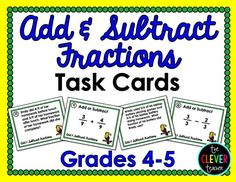 32 Adding and Subtracting Fractions Task Cards (SAME DENOMINATOR). Half of these task cards are word problems (4th grade, 5th grade) These could be used to play SCOOT, in math centers, as a review, and more! Answer key and recording sheet included! $