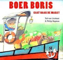 Boer Boris gaat naar de markt - Ted van Lieshout