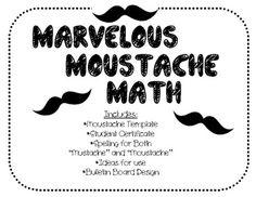 Marvelous Moustache {Mustache} Math {math motivation and bulletin board}