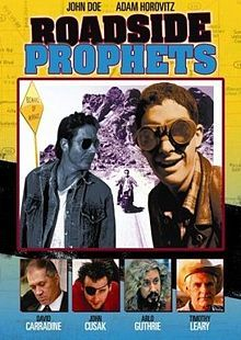 "Roadside Prophets.     (with Adam ""Ad-Rock"" Horovitz from the Beastie Boys!)"