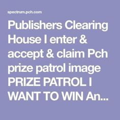 Publishers Clearing House I enter & accept & claim Pch prize patrol image PRIZE PATROL I WANT TO WIN Angela Gomez. Angela I too want to win. Hope you don't mind me sharing your board. Instant Win Sweepstakes, Online Sweepstakes, Lotto Winning Numbers, Win For Life, Winner Announcement, Hurtado, Publisher Clearing House, Things I Want, Image
