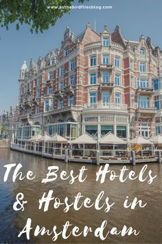 Best Hotels in Amsterdam - Reviewed! These are the best hotels in Amsterdam for all budgets and tastes, including hostels, budget hotels in Amsterdam and the most luxurious 5-star hotels in Amsterdam. All of these hotels have been tried, tested and reviewed by real travellers. If you need to find a hotel in Amsterdam, this list of the best hotels in Amsterdam will help you find the perfect Amsterdam accommodation for your Amsterdam travel. #Amsterdam #Hotels #Hotel #Accommodation #Hostel Best Hotels In Amsterdam, Amsterdam Travel Guide, Europe Travel Tips, Spain Travel, Travel Destinations, European Travel, Budget Travel, Travel Ideas, Budget Hotels