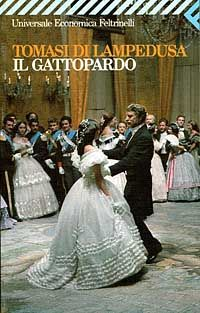 """""""Il Gattopardo,""""written by Giuseppe Tomasi di Lampedusa, chronicles the changes in Sicilian life and society during the 'Risorgimento' (published posthumously in 1958)."""
