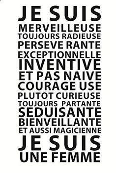 "Motivation Quotes : Pour le 8 mars : ""Je suis une Femme"" by GALI ART Revendiquez vos qual. - About Quotes : Thoughts for the Day & Inspirational Words of Wisdom Positive Attitude, Positive Thoughts, Positive Vibes, Words Quotes, Life Quotes, Sayings, Wisdom Quotes, Positiv Quotes, Quote Citation"
