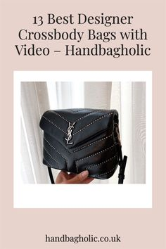 Discover the best designer crossbody bags from YSL to Chanel and Louis Vuitton complete with video on Handbagholic. #YSLBag #DesignerBag #YSLLouLouToy #YSLLouLou Best Crossbody Bags, Designer Crossbody Bags, Ysl Bag, Chanel Boy Bag, Black Designer Bags, Louis Vuitton Odeon, Soho Disco Bag, Saint Laurent Handbags