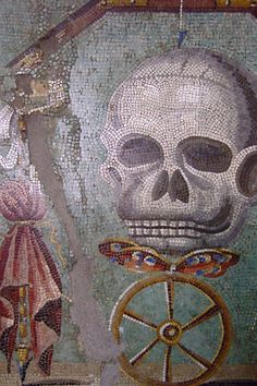 Memento Mori Roman Mosaic Pompeii 1st century CE     How fitting on a Pompeii wall.