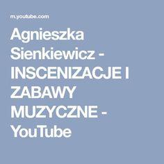 Agnieszka Sienkiewicz - INSCENIZACJE I ZABAWY MUZYCZNE - YouTube Art Therapy, Youtube, Speech Language Therapy, Therapy, Literature, Youtubers, Youtube Movies