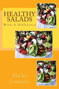 Healthy Salads with a Difference: Cooking For Health by M... https://www.amazon.com/dp/B00LI890SQ/ref=cm_sw_r_pi_dp_x_ka9ZybGMMBGC7