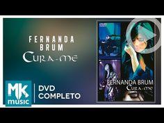 Cura-me - Fernanda Brum (DVD COMPLETO)
