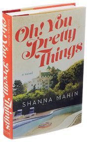Review: In 'Oh! You Pretty Things,' Shanna Mahin Dishes on Hollywood Foibles - NYTimes.com