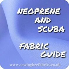 Ever wanted to know the exactly what neoprene and scuba fabrics are and how to tell the difference? Learn lots of tips for sewing with them and how to embroider on them too.