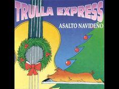 esta es la parranda navideña del grupo trulla express. muy escuchado en republica dominicana y puerto rico