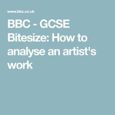 BBC - GCSE Bitesize: How to analyse an artist's work