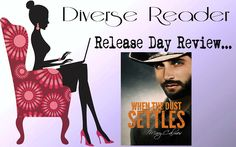 Diverse Reader: Release Day Review: When The Dust Settles By Mary ...