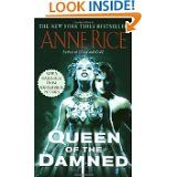 Anne Rice: Queen of the Damned (Book 3 The Vampire Chronicles)