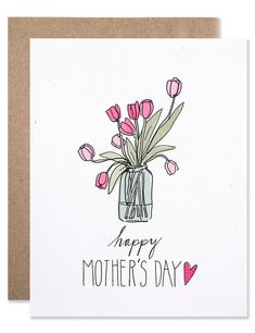 Mother's Day Tulips Card by Hartland Mom Cards, Mothers Day Cards, Happy Mothers Day, Cards Diy, Cute Mothers Day Gifts, Mothers Day Presents, Diy Cards For Mom, Mothers Day Post, Mothers Day Drawings
