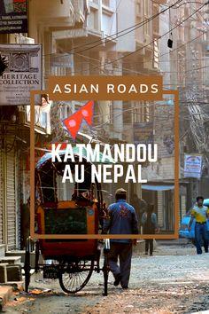 Découvrez les attraits de Katmandou au Népal, une des villes les plus touchées par le séisme de 2015. Destinations, Trekking, Roads, Cities, Tourism, Travel, Road Routes, Street, Travel Destinations