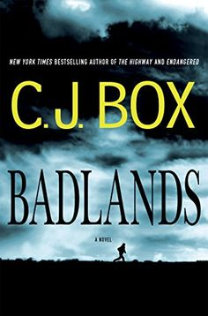 Badlands: A Novel by C. J. Box