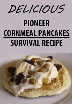You just gotta try these no-sugar delicious cornmeal pankaes made of simple ingredients (white corn meal, wheat flour, milk, butter, baking soda, and eggs). #survivalsullivan #survival #recipe Pancakes No Milk, Cornmeal Pancakes, Waffles, Cornmeal Recipes, Bread Recipes, Pioneer Foods, White Corn Meal, Depression Era Recipes, Savoury Dishes