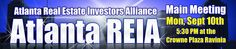The Atlanta Real Estate Investor Alliance, aka Atlanta REIA, is an Atlanta Georgia Real Estate Investor Association for real estate investors and other real estate professionals dedicated to the highest level of professionalism and integrity. Whether you've been involved in the real estate industry for years or are just getting started, you will feel at home at Atlanta REIA since we will be catering to all levels of knowledge and experience.