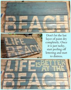 Make a racetrack sign like this!  Kaleidoscope of Colors: From Pallet to Distressed Beach Life Sign