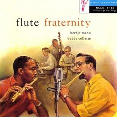 Herbie Mann & Buddy Collette: Give a Little Whistle