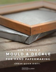 tutorial & instructions - making a mould and deckle for handmade paper - paper - making your own paper - Papier selbst herstellen = schoepfen - Paper Art, Paper Crafts, Diy Papier, Paperclay, Handmade Books, Handmade Notebook, Book Binding, How To Make Paper, Book Making
