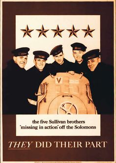 Sullivan brothers served on same ship in navy during WWII - all five killed at sea when their ship sank.