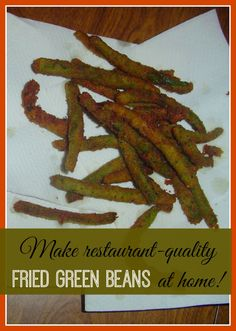 Fried Green Bean Recipe - Yum! I love getting these at TGI Fridays!