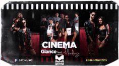 GLANCE feat. Mandinga - Cinema (by KAZIBO) [Official Single HQ]