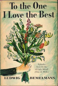 """To the One I Love Best."" by Ludwig Bemelmans"