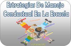 Compartimos estas excelentes estrategias de manejo conductual en el aula y en la escuela, con estas fantásticas estrategias podemos mantener