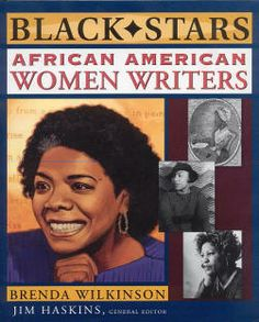 African American Authors | Black Stars: African American Woman Writers