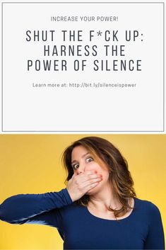 Silence is Power. Harness the power of silence to get more done, avoid bullcrap, surge with energy, and more. Learn how and why. Investigate subtle energies and see how talking dissipates your energy and blocks your results.
