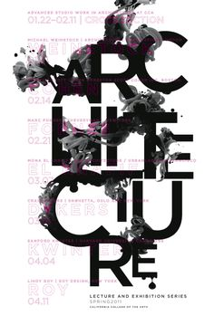 Architecture Lecture Series, Spring 2011. Cool Graphic. Text hard to read